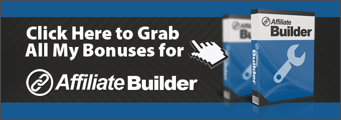 Affiliate-Builder-Bonus-Grab